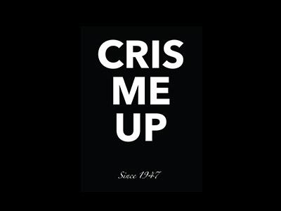 Cris me up